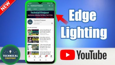Photo of Edge Lighting In YouTub & Notification Tutorial for All Android Phones