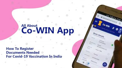 Photo of Co-WIN App   Documents Needed To Register For Covid-19 Vaccination In India  
